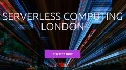 Serverless Computing London: Neue Konferenz für Cloud-Native-Computing