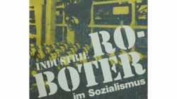 Roboter im Sozialismus