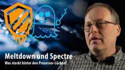 Meltdown und Spectre: Was steckt hinter den Prozessor-Lücken?