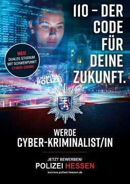 Plakat der Polizei Hessen wirbt für den neuen Schwerpunkt Cyber-Kriminalistik im Dualen Studium.