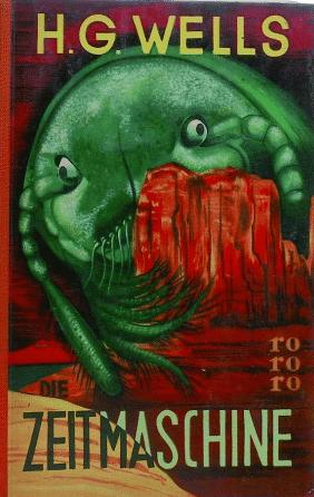 """Auch ene Art Virus-Illustration: eines der ersten deutschen Cover von H. G. Wells """"Zeitmaschine""""."""