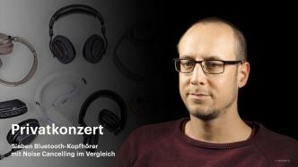 nachgehakt: Bluetooth-Kopfhörer mit Noise Cancelling im Vergleich