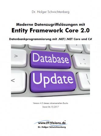 """Buch """"Moderne Datenzugriffslösungen mit Entity Framework Core 2.0: Datenbankprogrammierung mit .NET/.NET Core und C#"""""""