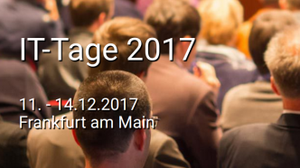 Call for Papers für die IT-Tage 2017