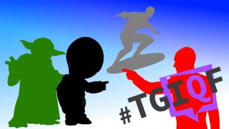 #TGIQF - das Quiz: Kultige Filmzitate
