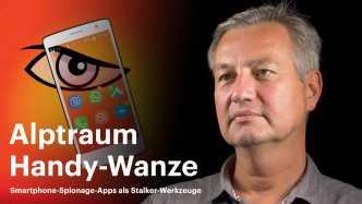 nachgehakt: Alptraum Handy-Wanze