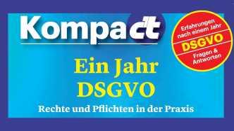 Ein Jahr DSGVO: Rechte und Pflichen in der Praxis