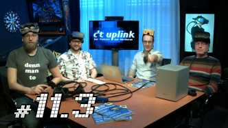 c't uplink 11.3: WhatsApp-Verschlüsselung, Heim-Server, Virtual Reality