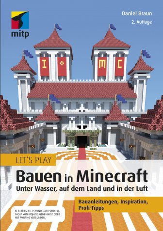Let's Play: Bauen in Minecraft (2. Auflg.)