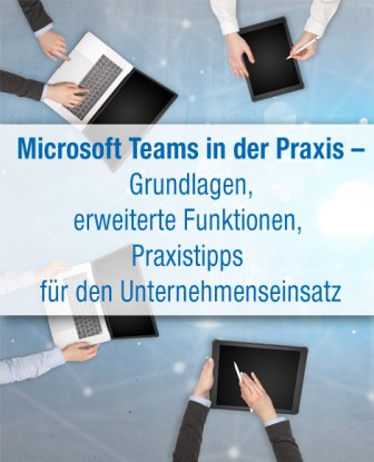 Microsoft Teams in der Praxis