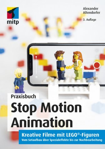 Stop Motion Animation (3. Auflage)