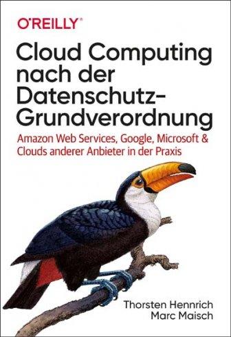 Cloud Computing nach der Datenschutz-Grundverordnung