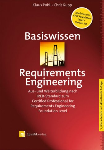 Basiswissen Requirements Engineering (5. Auflg.)