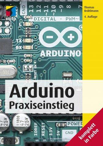 Arduino - Praxiseinstieg (4. Auflg.)