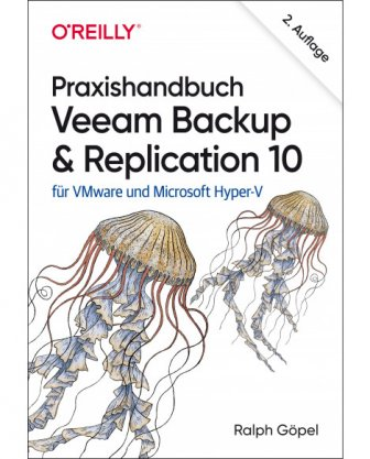 Praxishandbuch Veeam Backup& Replication 10