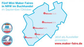 Karte von NRW mit den Terminen der Mini Maker Faires im Buchhandel