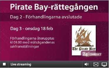 Sveriges Television, das schwedische Pendant zur ARD, überträgt den Ton der Gerichtsverhandlung live im Internet.