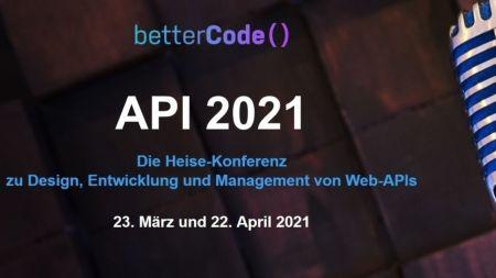 heise-Angebot: Web-API-Entwicklung: Frühbucherpreis der betterCode() API 2021 verlängert