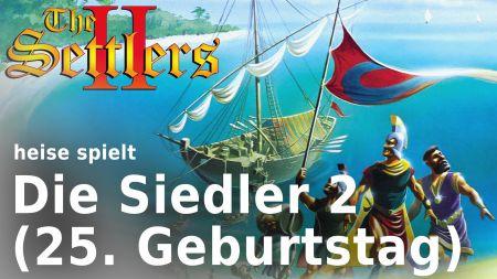 """heise spielt """"Die Siedler 2"""": Veni, Vidi, Vici zum 25. Geburtstag"""