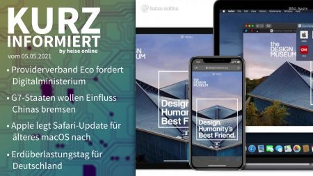 Kurz informiert: Digitalministerium, China, Safari-Update, Erdüberlastung