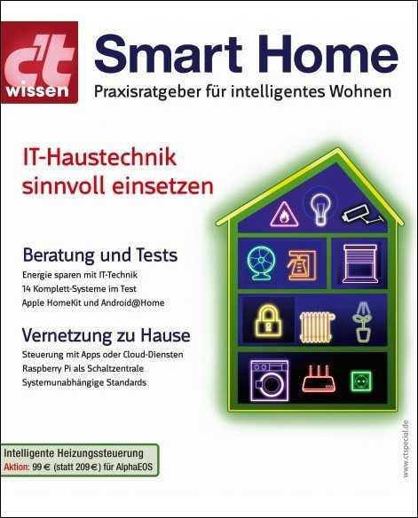 c't wissen Smart Home: Heimautomation -- so klappts