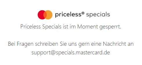 Das Mastercard-Bonusprogramm Priceless Specials ist derzeit gesperrt