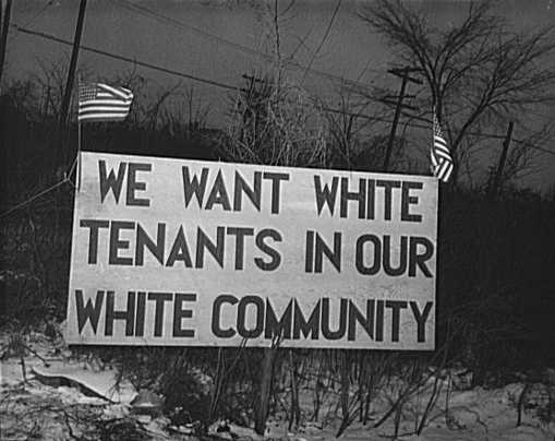 """We want white tenants in our white community"""