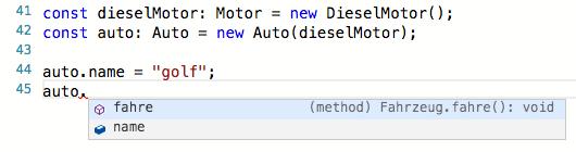 Codevervollständigung ist dank der Typinformation kein Problem
