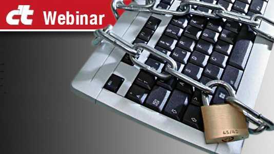 c't-Live-Webinar: Neue Angriffe – neuer Schutz: Was hilft wirklich?