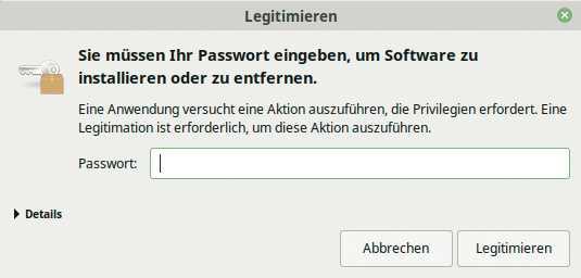 Linux-Mint fragt Sie bei tiefergehenden Änderungen nach Ihrem Passwort.
