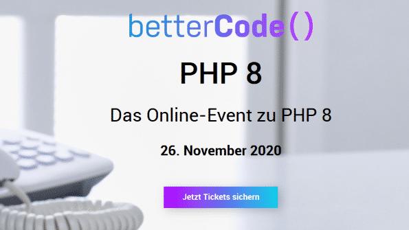 betterCode() präsentiert: PHP 8 – Das Online-Event zum bevorstehenden Release