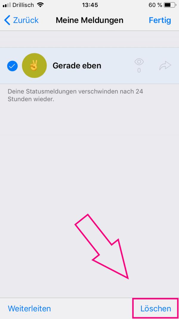 Whatsapp statusmeldungen löschen iphone