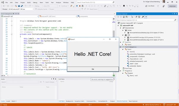 """Eine """"Hello World""""-Windows-Forms-Anwendung läuft auf .NET Core 3.0 – einen grafischen Designer gibt es aber noch nicht."""