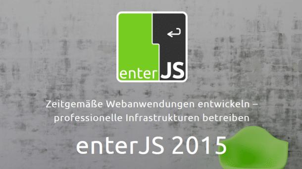 enterJS 2015: Programm online, Registrierung eröffnet