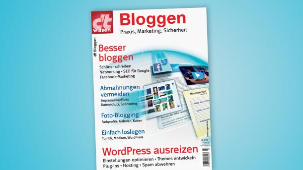 Besser bloggen mit c't wissen