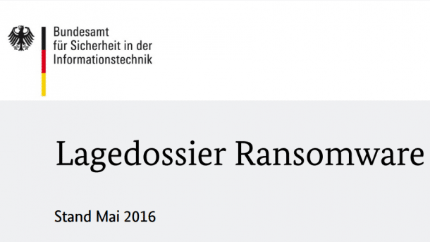 BSI-Lagedossier erklärt Ransomware