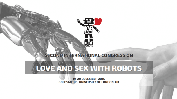 "Kongress ""Love and Sex with Robots"": Menschen, Maschinen, große Gefühle"