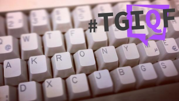 #TGIQF: Thank God it's Quiz Friday - Immer diese Akronyme