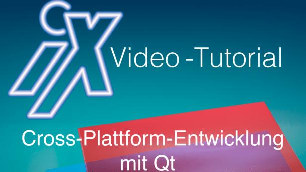 Neues iX-Tutorial: Plattformübergreifend entwickeln mit Qt