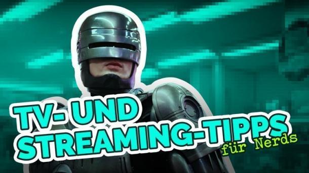 TV- und Streaming-Tipps für Nerds