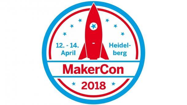 MakerCon 2018: Programm online und Anmeldung geöffnet
