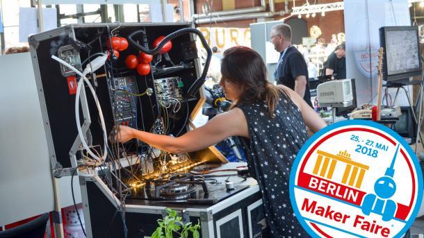 Am Wochenende ist die vierte Maker Faire in Berlin