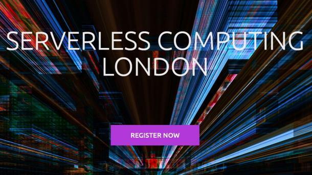Serverless Computing London: Jetzt anmelden