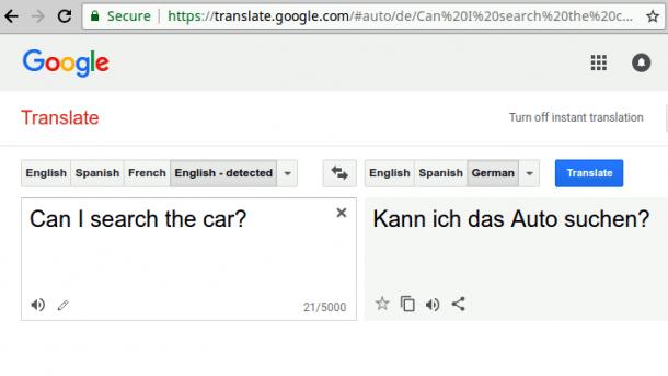 "Screenshot Google Translate ""Can I search the car?"" wird zu ""Kann ich das Auto suchen?"""