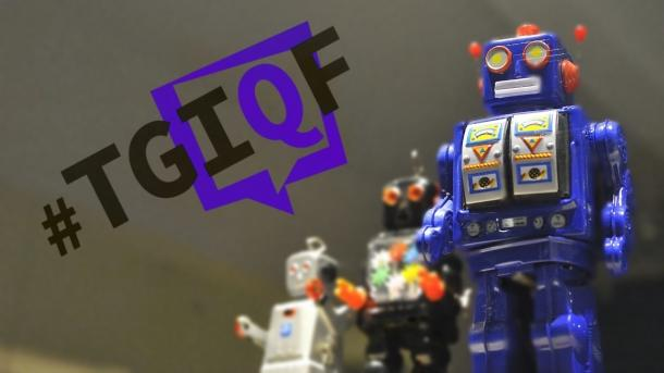#TGIQF - das Quiz: Berühmte Roboter