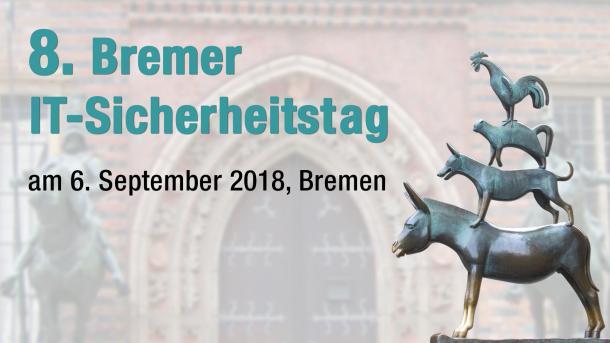 8. Bremer IT-Sicherheitstag: Fachkunde und Zertifizierung