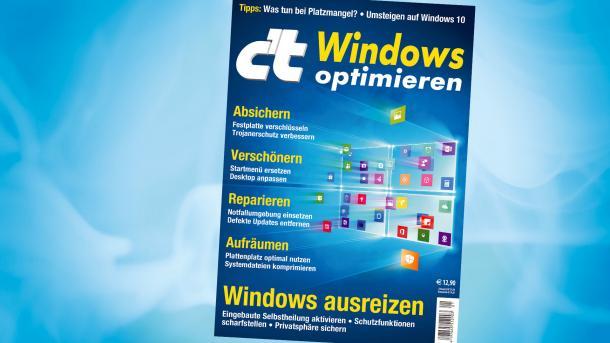 c't-Sonderheft Windows optimieren jetzt erhältlich