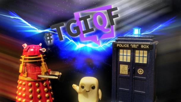 #TGIQF - das Quiz: Doctor Who