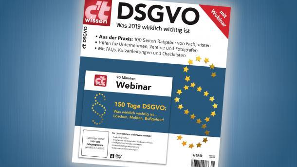 Sonderheft c't DSGVO - Was  2019 wirklich wichtig ist