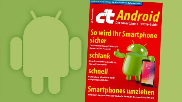 Jetzt im Handel: Sonderheft c't Android